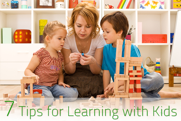 7 Tips for Learning with Kids