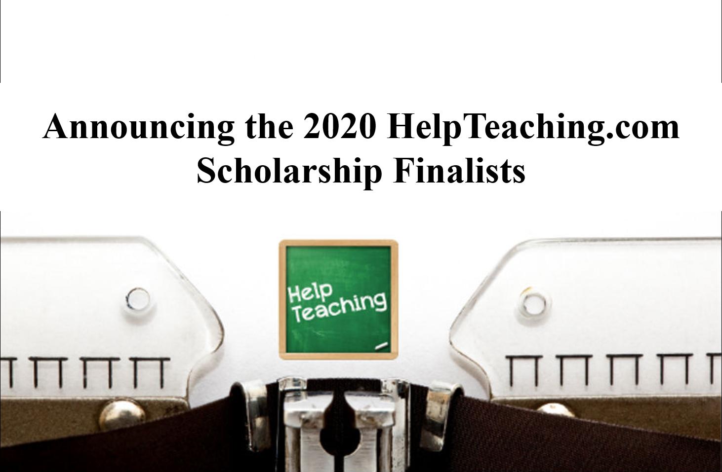 2020 Help Teaching Scholarship Finalists