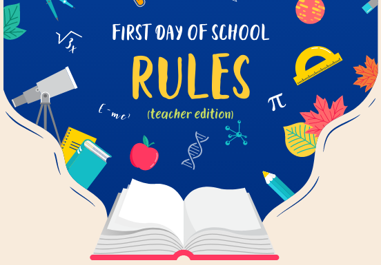 5 Rules for Teachers on the First Day of School