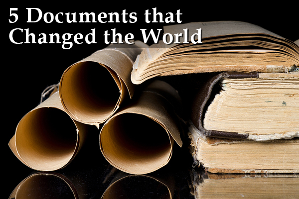 5 Historical Documents that Changed the World